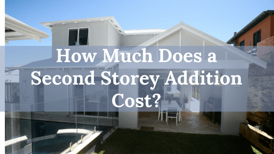 Second Storey Addition Cost
